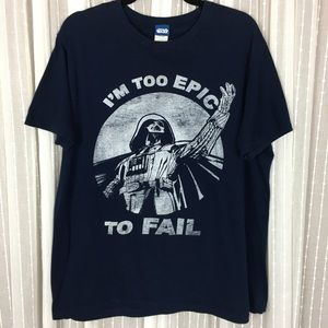 Star Wars Too Epic To Fail Tee